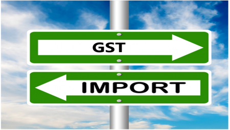 Treatment of import under Goods and Service Tax(GST).
